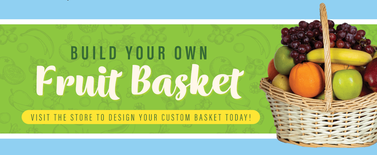 Build your own fruit baskets in store!